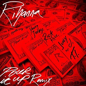 rihanna pour it up remix