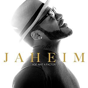 Jaheim Age Ain't a Factor