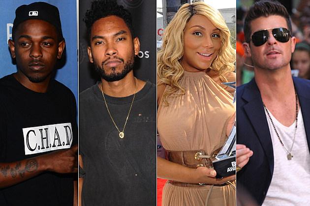Kendrick Lamar Miguel Tamar Braxton Robin Thicke